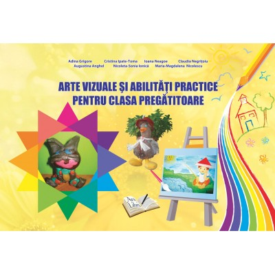 Arte vizuale și abilități practice, Clasa Pregătitoare