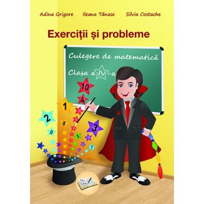 Exerciţii şi probleme - Culegere de matematică, Clasa a IV-a 2018