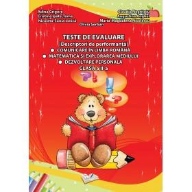 Teste de evaluare, Clasa II (descriptori de performanță) - Comunicare în limba română, Matematică și explorarea mediului, Dezvol