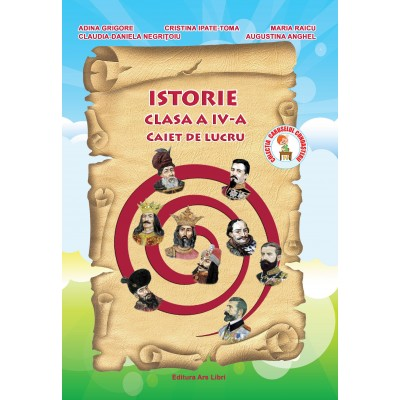 Istorie, Clasa a IV-a - Caiet de lucru