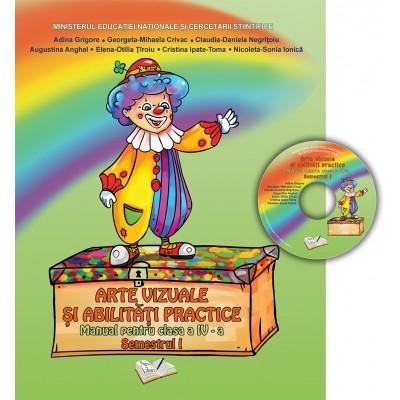 Arte vizuale şi abilităţi practice - Manual, Clasa a IV-a (Semestrul I)