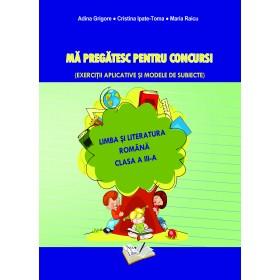 Limba și Literatura Română - Mă pregătesc pentru concurs ! Clasa a III-a