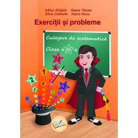 Exerciţii şi probleme - Culegere de matematică, Clasa a III-a 2018