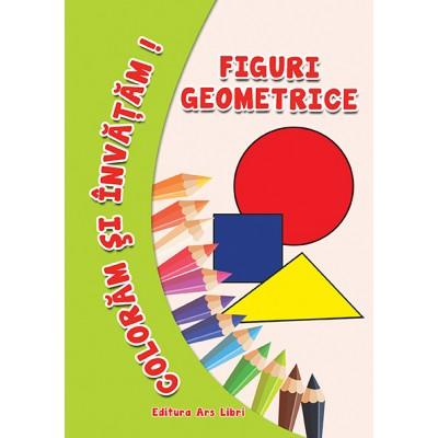 Colorăm şi învăţăm - Figuri geometrice