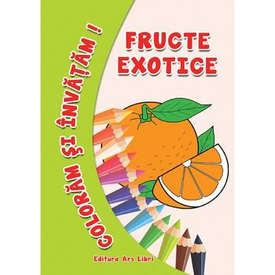 Colorăm şi învăţăm - Fructe exotice