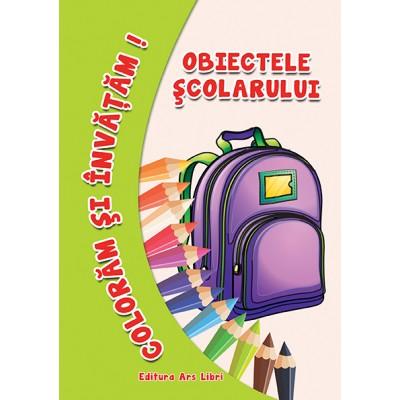 Colorăm şi învăţăm - Obiectele şcolarului