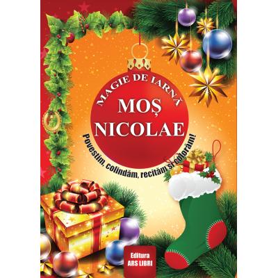 Magie de iarnă - Moș Nicolae